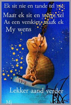 Afrikaanse Quotes, Goeie Nag, Goeie More, Good Night, Qoutes, Christmas Ornaments, Holiday Decor, Nighty Night, Quotations