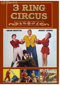 3 Ring Circus, starring Jerry Lewis and Dean Martin. This movie has stuck with me for over 20 years SOLELY based upon Jerry crying in one of the scenes because a little girl wouldn't smile for him.
