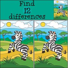 Stock vector of 'Children games: Find differences. Cute little zebra stands on the field and smiles.' Find The Difference Pictures, Spot The Difference Kids, Brain Teasers Riddles, Brain Teaser Puzzles, Infant Activities, Kindergarten Activities, Zebra Pictures, Children Games, Hidden Pictures