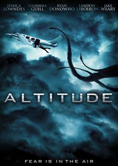 """Haven't heard much about director Kaare Andrews' tentacle monster in the sky movie """"Altitude"""" since we posted the trailer for it a while back. Description from beyondhollywood.com. I searched for this on bing.com/images"""