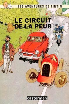 Les Aventures de Tintin - Album Imaginaire - Le Circuit de la Peur