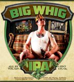 Noble Ale Works: Big Whig IPA (6.8% ABV) An excellent example of the West Coast IPA.  Resinous and delicious.  Great things coming out of Anaheim. Prost!