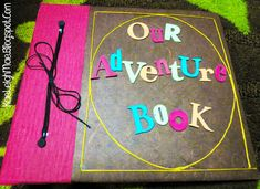 "DIY: Step By Step Creating Your Own ""Our Adventure Book"" Inspired By Disney's ""UP"""