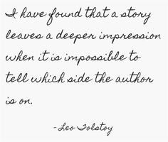 TOLSTOY. I agree. though the deep impression it often gives me is one of annoyance,lol.