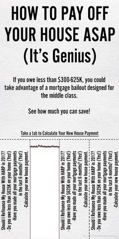 How To Pay Off Your House ASAP (It's Genius) - If you owe less than $625,000, you could take advantage of a mortgage bailout designed for the middle class (PROGRAM EXPIRES NEXT YEAR). See how much you can save! Calculate Your New House Payment Now