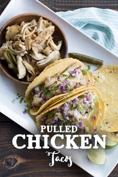 ... Slow Cooker Pulled Chicken Tacos for a dinner you won't soon forget