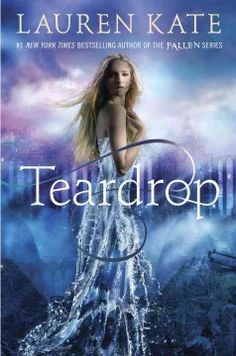 Teardrop by Lauren Kate - Since Eureka's mother drowned, she wishes she were dead too, but after discovering that an ancient book is more than a story Eureka begins to believe that Ander is right about her being involved in strange things - and in grave danger.