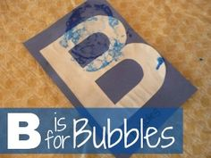 b is for bubbles- Letter learning activities