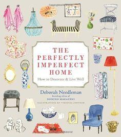 The Perfectly Imperfect Home: How to Decorate and Live Well von Deborah Needleman und weiteren, http://www.amazon.de/dp/0307720136/ref=cm_sw_r_pi_dp_ldUrtb0M5T1AC
