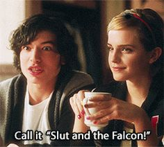 "Sam: Write about us Patrick: You can call it ""Slut and the Falcon!"" LOL -The Perks of Being a Wallflower"