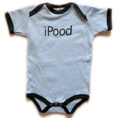 Oh baby! 14 hilarious onesies. This one is for Alicia James! My baby, Sawyer should've had this when he was a bit younger!