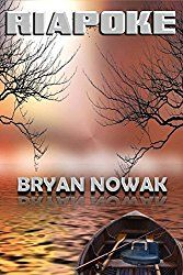 This book was kindly requested by Bryan Nowak. Riapoke is a fiction thriller written about a mother and son taking a trip to Riapoke. When they arrived they ignore any suspicious and unusual thing …