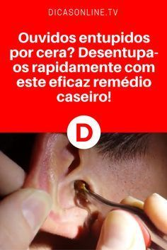 Ouvido entupido | Ouvidos entupidos por cera? Desentupa-os rapidamente com este eficaz remédio caseiro! | A cera de ouvido é uma proteção contra bactérias. Mas seu excesso pode causar problemas. E o cotonete não é a melhor forma de limpeza. Leia e aprenda a melhor maneira de limpar seus ouvidos ↓ ↓ ↓