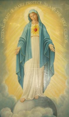 """Maternal Heart of Mary, protect us and the Holy Church."""