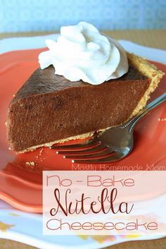 No Bake Nutella Cheesecake   (Option: mix 2 packages softened cream cheese, 1 13 ounce jar nutella, 1/4 teaspoon vanilla extract and one egg. Don't really need sugar, it's pretty sweet. Mix all those ingredients and spread over pie crust. Bake at 350 for 30 minutes. Let it cool for 10 minutes then put in the refrigerator for 7-8 hours, the longer the better. Garnish right before serving with fresh bananas and strawberries, or toasted hazelnuts, or whipped cream.. or a mixture of them all)