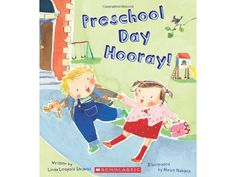 "Books to help your child prepare for starting school: ""Preschool Day Hooray!"" by Linda Leopold Strauss Preschool First Day, Preschool Books, Preschool Classroom, Book Activities, Preschool Ideas, Preschool Prep, Classroom Ideas, Cognitive Activities, Teach Preschool"
