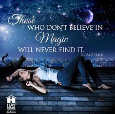 believe in magic ...