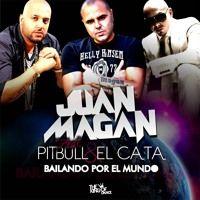 Bailando Por El Mundo - Juan Magan Feat. Pitbull & El Cata par Sony Music Latin sur SoundCloud