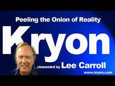 Kryon  channeled by Lee Carroll