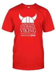 Always Be Yourself Viking T-shirt