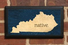 Kentucky NATIVE Vintage Style Plaque/Sign Decorative & Custom Color on Etsy, $32.00