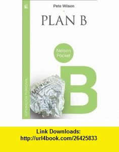 Plan B (Nelson Pocket Superacion Personal) (Spanish Edition) (9781602555983) Pete Wilson , ISBN-10: 1602555982  , ISBN-13: 978-1602555983 ,  , tutorials , pdf , ebook , torrent , downloads , rapidshare , filesonic , hotfile , megaupload , fileserve