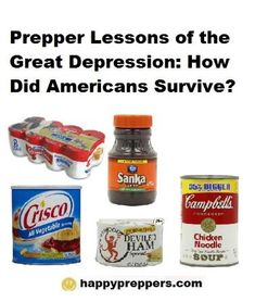 Prepper Lessons from the Great Depression Preparedness tips for getting through a financial apocalypse