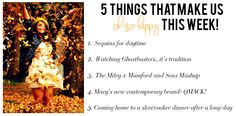 5 Things That Make Us Oh-So-Happy This Week // http://eepurl.com/GM1of