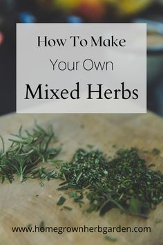 How to grow your own herb garden to dry and make mixed herbs. Whether you are making herbes de provence or Italian Seasoning. Easy to follow recipe with measurements and easy planting instructions. Recipes for homemade spice and herb mixes and blends.