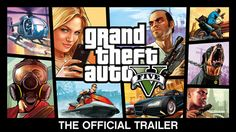 The Official Trailer for Grand Theft Auto V  Released