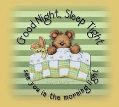 See you in the morning light night good night good night quotes sweet dreams Good Night Friends, Good Night Wishes, Good Night Sweet Dreams, Good Night Moon, Good Night Image, Good Morning Good Night, Morning Light, Night Time, Good Night Greetings