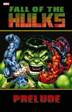 Fall Of The Hulks Prelude Cover) By: ED MCGUINNESS.