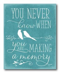 Look what I found on #zulily! 'You Never Know When' Wrapped Canvas #zulilyfinds----http://www.zulily.com/invite/sgomez1535