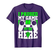 Amazon.com: I Paused My Game To Be Here T-Shirt: Clothing I Am Game, Shirt Designs, Gaming, Amazon, Clothing, Mens Tops, T Shirt, Fashion, Outfits