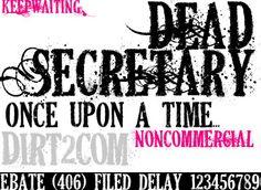 dead secretary. font. western. dirty.
