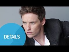 Details: Eddie Redmayne: Behind the Scenes with Our December/January Cover Star
