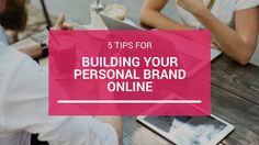 Looking to become a thought leader in your industry? Here are some practical tips for building your personal brand online.