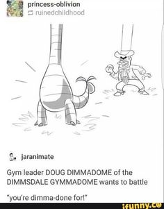 Yer Dimma-done kid Pokemon Go, Pokemon Funny, Pikachu, Pokemon Stuff, Gotta Catch Them All, Gym Leaders, Fresh Memes, Funny Comics, Funny Memes