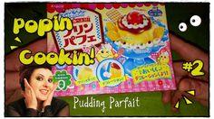 Popin Cookin #2 - Pudding Parfait! (* ^_^ *) • •• AhC •• •