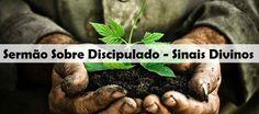 Sermão Sobre Discipulado - Sinais Divinos