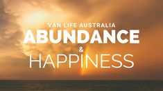 Abundance is all around. Abundance is right here, right now. Join Rachel as she gives a heart-felt, inspirational speech on abundance and happiness from our home on wheels.