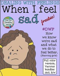 Dealing with Feelings Story - When I feel #Sad (girl) (Color) #freebie