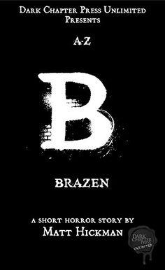 Brazen: A Dark Chapter Press Unlimited Short: B (Dark Cha...
