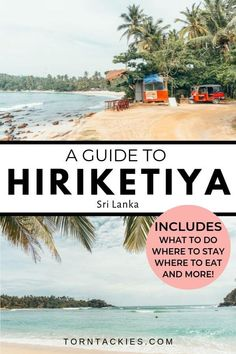 Hiriketiya Beach travel guide in Sri Lanka. Hiriketiya is one of the best destinations in Sri Lanka. With so many things to do in Dikwella, don't give this surfer paradise a miss! sri lanka travel | backpacking sri lanka | how to get to hiriketiya beach | hiriketiya restaurants | things to do in hiriketiya beach | sri lanka itinerary | best beaches in sri lanka | surfing in sri lanka |sri lanka tips | adventure travel | torn tackies #wanderlust #placestovisit #srilanka #asia #travel