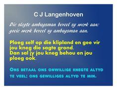 C J Langenhoven se spreuke Afrikaans, Poems, Self, Rock, Education, Quotes, Qoutes, Stone, Poetry