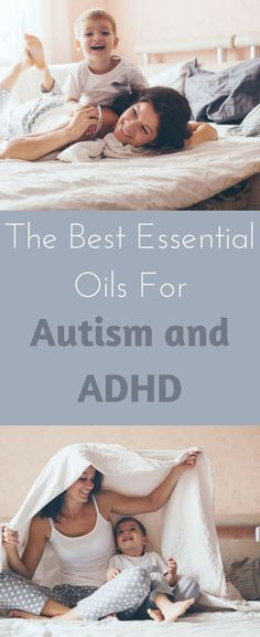 The best essential oils for adhd and autism