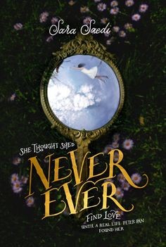 Cover Reveal: Never Ever by Sara Saedi -On sale June 21st 2016 by Viking -Inspired by PETER PAN, it tells the story of a girl and her two brothers; when a handsome stranger invites the three of them to a secret island where no one grows old they think they've won the lottery, but they soon discover that something sinister is going on.