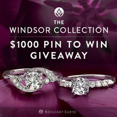 Pin to win a $1000 #BrilliantEarth gift card! Enter here: http://sweeps.piqora.com/TheWindsorCollectionGiveaway  #pintowin