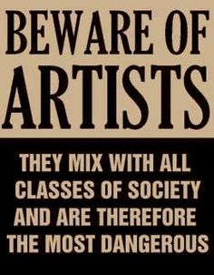 namaste—bitches: Actual poster issued by Senator Joe Mccarthy in 1950s, at height of the red scare. All Artists were suspect. didn't know where to put this......xD