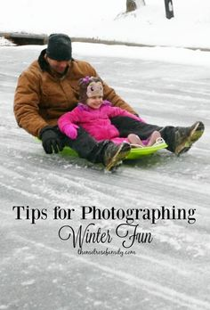Tips for Photographing Winter Fun that will make it so much easier to catch that memorable moment AD
